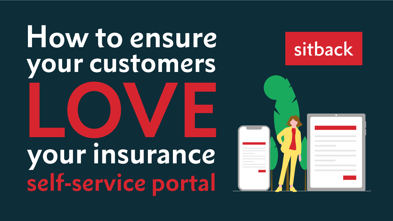 How to ensure your customers love your insurance self-service portal