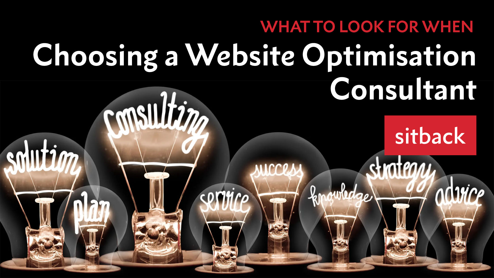 What to Look for When Choosing a Website Optimisation Consultant