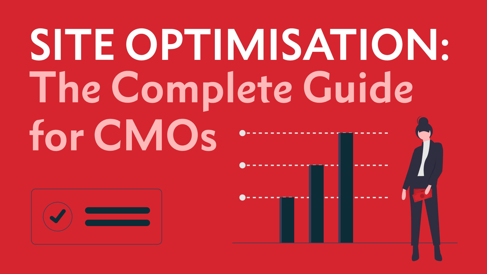 Site Optimisation: The Complete Guide for CMOs